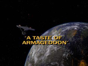 """מסע בין כוכבים, הסדרה המקורית, עונה 1, פרק 23, A Taste of Armageddon, נכתב ע""""י רוברט האמר, ג'ין קון, שודר לראשונה ב 23.2.1967"""